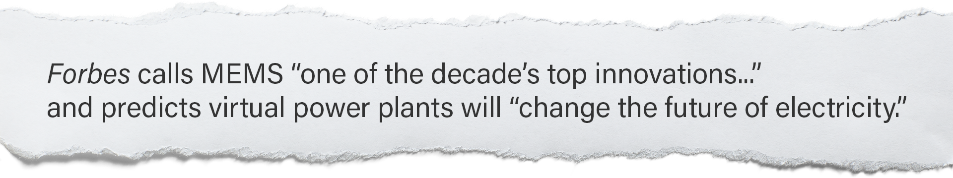 """Forbes calls MEMS """"one of the decade's top innovations..."""" and predicts virtual power plants will """"change the future of electricity."""""""